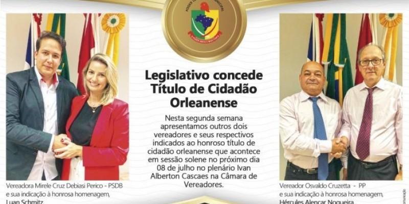 Legislativo concede Título de Cidadão Orleanense