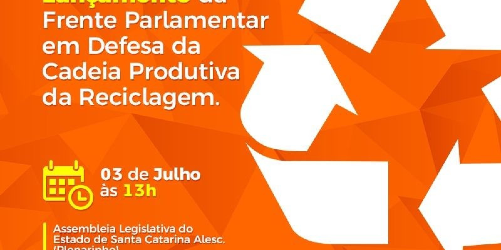 Deputado Volnei Weber lança Frente Parlamentar em Defesa da Reciclagem