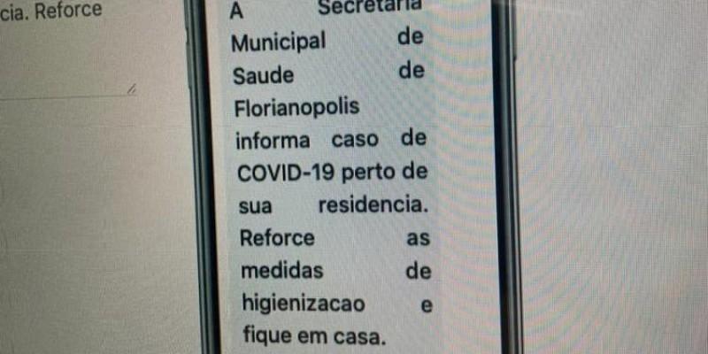 Coronavírus em Florianópolis: moradores vão receber SMS avisando casos de Covid-19 nas proximidades
