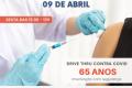 Idosos de 65 anos serão imunizados nesta sexta